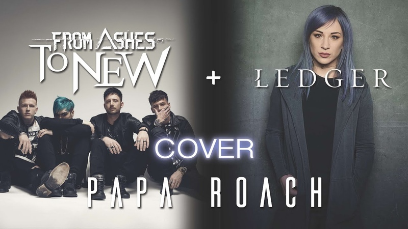 Papa Roach Gravity From Ashes to New ft Ledger Quarantine Cover