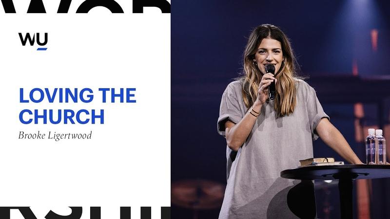 Brooke Ligertwood - Loving The Church | Teaching Moment