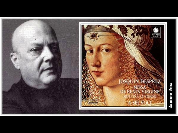 Missa De Beata Birgine Motets À la Vierge Josquin Desprez v 1440 1521