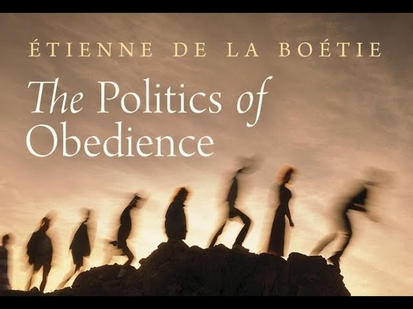 The Political Thought of Étienne de La Boétie | by Murray N. Rothbard
