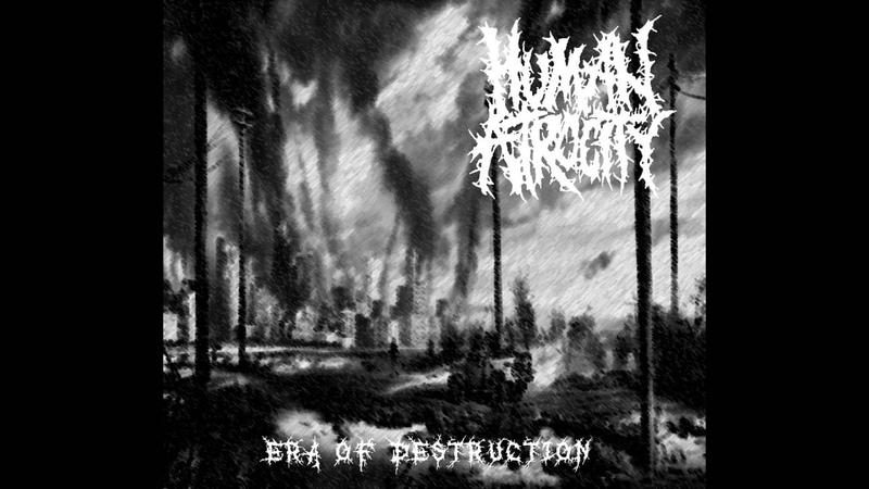 Human Atrocity - Era of Destruction CS FULL EP (2016 - Goregrind / Gorenoise)