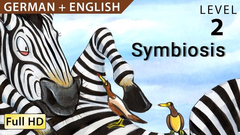 Die Symbiose Bilingual - Deutsch lernen mit Untertiteln - Eine Geschichte für Kinder BookBox.com