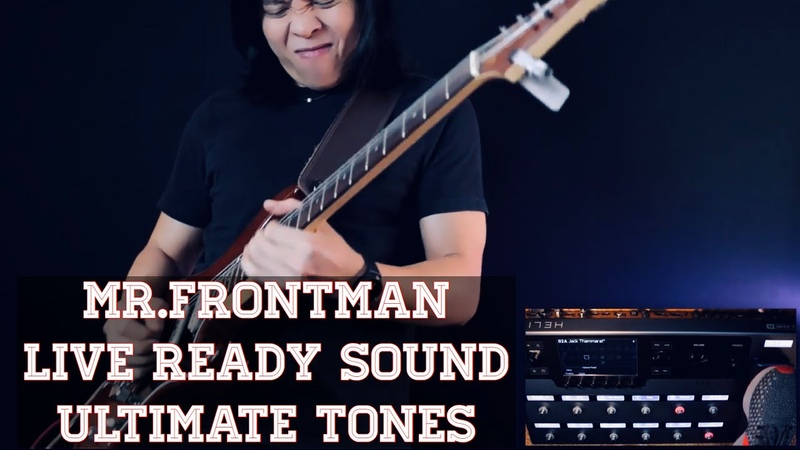Mr.Frontman - Jack Thammarat Live Ready Sound - Ultimate Tones
