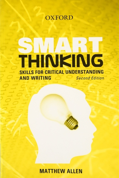 Smart Thinking Skills for Critical Understanding and Writing by Matthew Allen (z-lib.org)