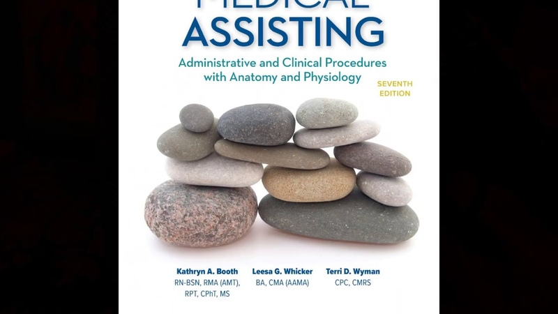 Test Bank for Medical Assisting Administrative and Clinical Procedures 7th Edition