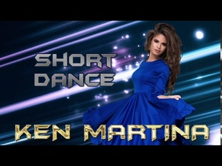 Ken Martina - Short Dance Mix ( New İtalo Disco )