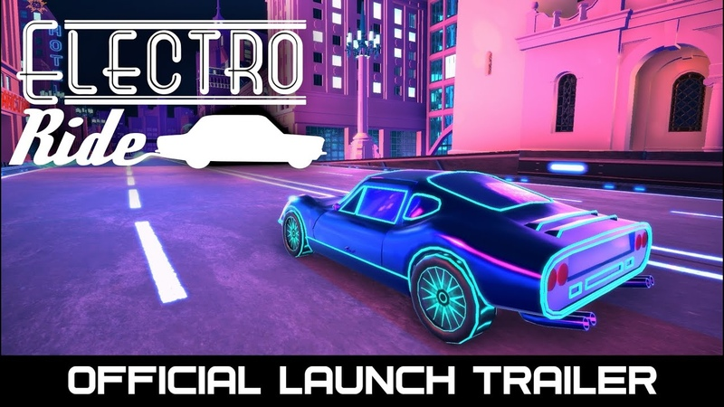 Electro Ride Official Launch Gameplay Trailer Steam