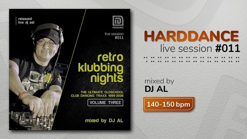 RETRO KLUBBING NIGHTS vol.3 mixed by DJ AL :: harddance live session 011
