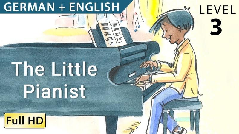 Der kleine Pianist Bilingual - Learn German with English - Story for Children BookBox.com