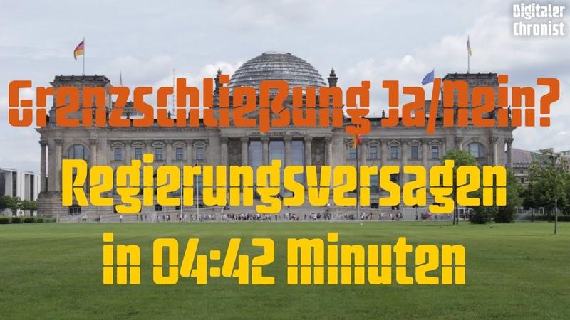 Grenzschließung Ja Nein Regierungsversagen in 04 42 Minuten