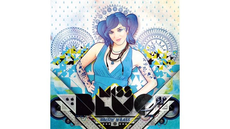 Miss Blue Dubzhstep Pt 1 feat Marchand Kemener
