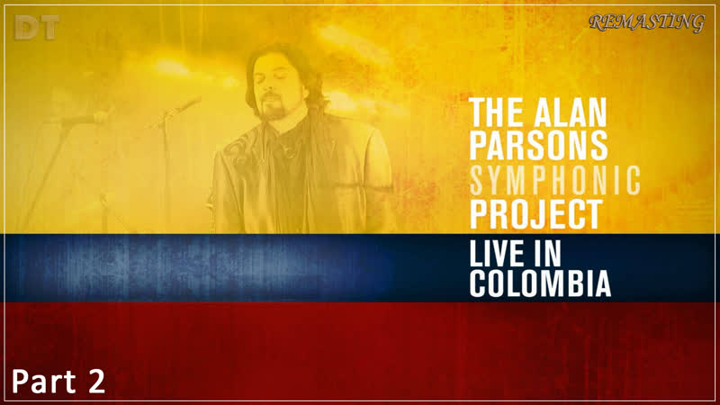 Alan Parsons Symphonic Project (Live in Colombia 2016) Part 2