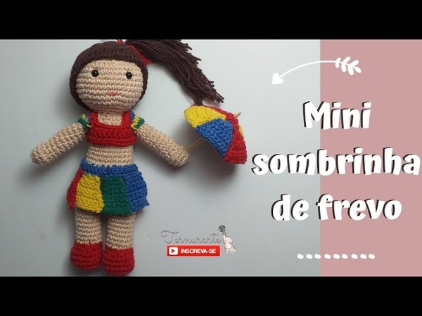 Mini sombrinha em crochê amigurumi Frevo