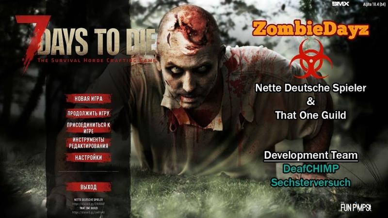 7 Days to Die 18 4 мод Zombiedayz 1 Начало выживания Безумец 7 ночь каждый день