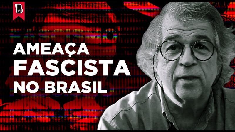 Antunes Fascismo e ditadura são ameaças reais no Brasil hoje