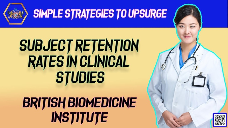 Simple Strategies To Upsurge Subject Retention Rates In Clinical Studies