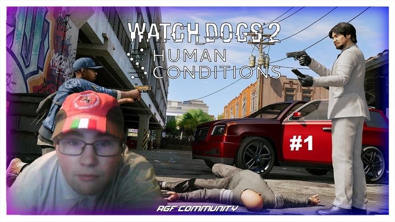 Прохождение Watch Dogs 2 DLC Human Conditions 1 Маркус Холлуэй и Джорди Чин
