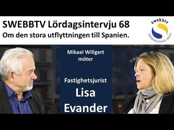 Lördagsintervju 68 med Lisa Evander om den stora utflyttningen till Spanien
