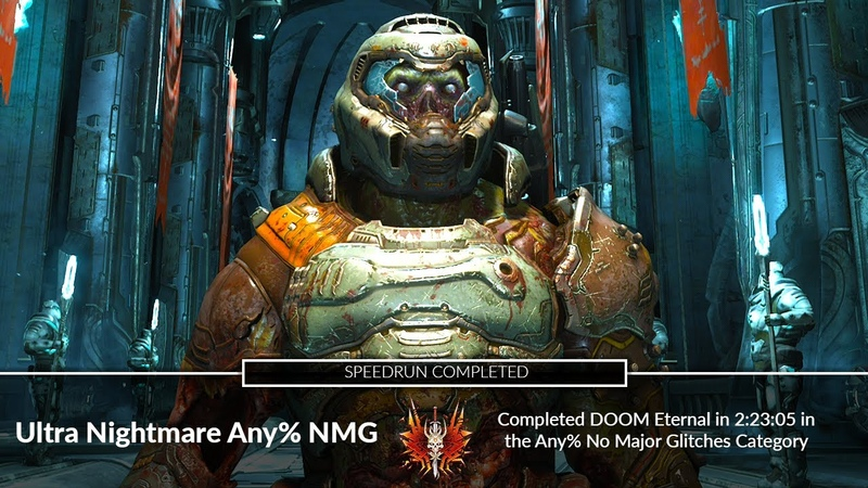 DOOM Eternal Ultra Nightmare Speedrun - Any NMG 22305