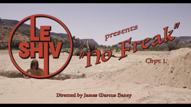 No Freak Le Shiv Official Music Video