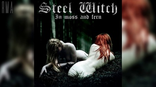 Steel Witch - In Moss and Fern (Full album)