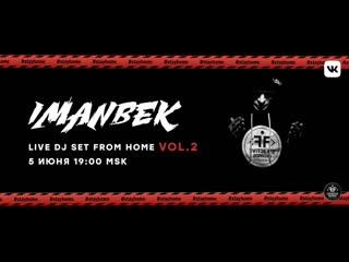Imanbek - Live DJ set from home