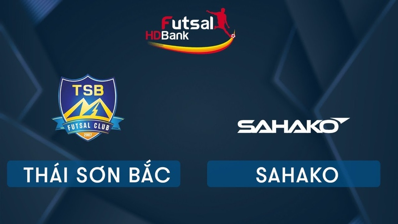 Trực tiếp Futsal HDBank 2020 Thái Sơn Bắc Vs Sahako VTC Now