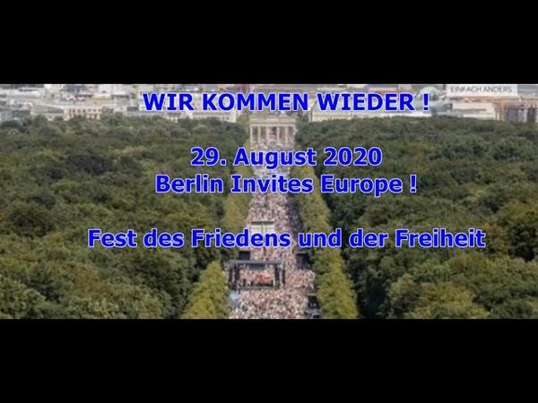 Berlin Invites Europe - Fest d. Freiheit u. d. Friedens - 29.08.2020 - Aufruf