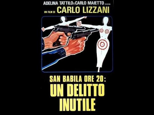 Ore 22 San Babila ore 20: un delitto inutile Ennio Morricone 1976