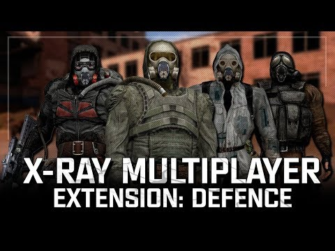 S.T.A.L.K.E.R.: X-RAY Multiplayer Extension - Defence [Stream]