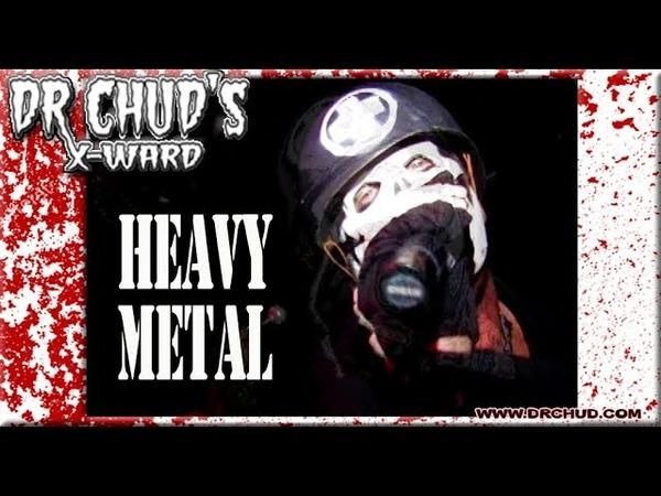 DR.CHUD'S X-WARD - Heavy Metal