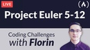 Project Euler Challenges 5–12 - Coding Challenges with Florin