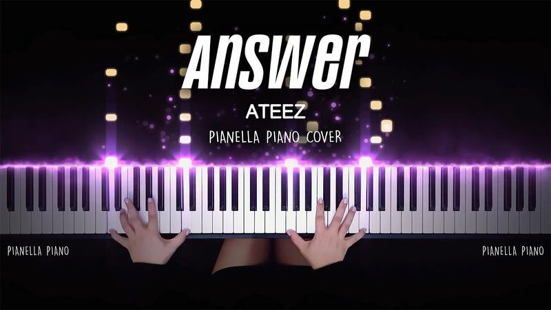 ATEEZ Answer Piano Cover by Pianella Piano