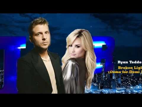 Ryan Tedder Broken Lights Neon Lights Demo for Demi Lovato