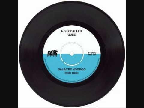 A Guy Called Qube - Galactic Voodoo Doo Doo