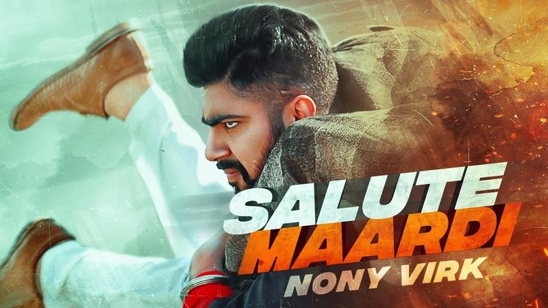 Salute Maardi Full HD Nony Virk New Punjabi Songs Latest Punjabi Songs 2020 Jass Records