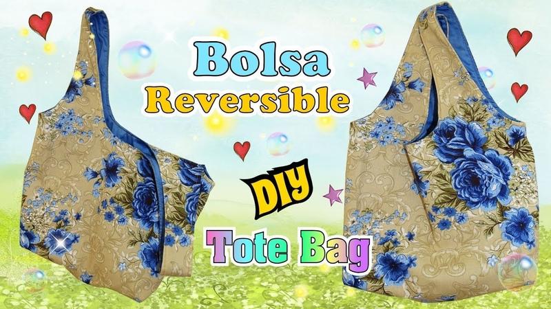 Como hacer una Bolsa reversible de tela para compras DIY Costura Facil