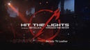 Hit the Lights The Making of Metallica Through the Never - Bonus Chapter No Life Til Leather