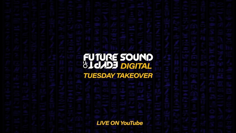 Future Sound of Egypt - Tuesday Takeover with Fuenka, Bjorn Akesson b2b Rinaly The Thrillseekers