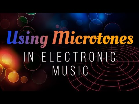 Using Microtones in Electronic Music microtonal tutorial