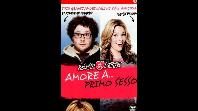 ZACK MIRI - AMORE A PRIMO... SESSO (2011) Guarda Streaming ITA