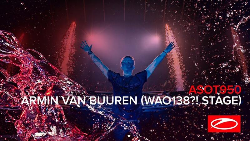Armin van Buuren live at ASOT 950 Jaarbeurs Utrecht The Netherlands Who's Afraid Of 138