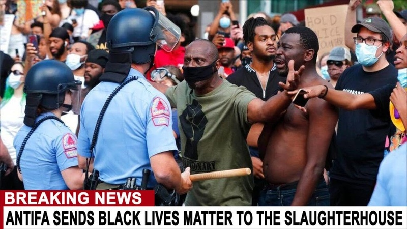 BREAKING ANTIFA SENDS BLACK LIVES MATTER TO THE SLAUGHTERHOUSE WATCH AS THEY SET UP BLACK PEOPLE