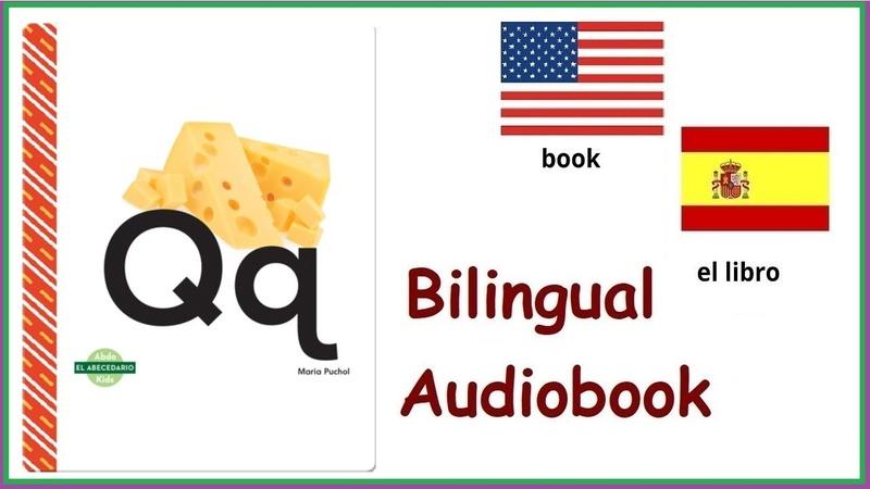 Bilingual Book Spanish English El abecedario Qq by Maria Puchol sentences with letter Q
