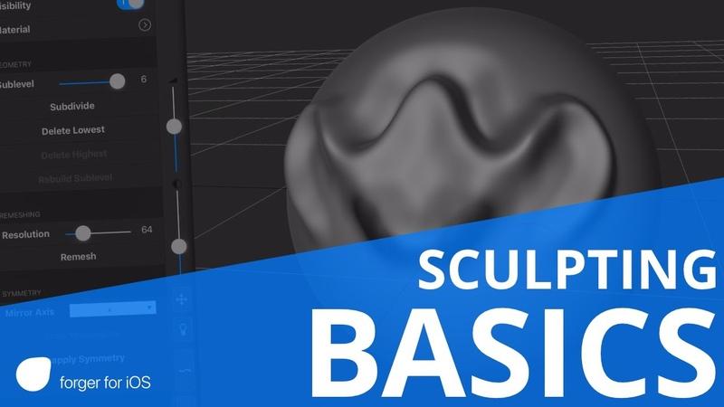 Forger iOS Sculpting Basics