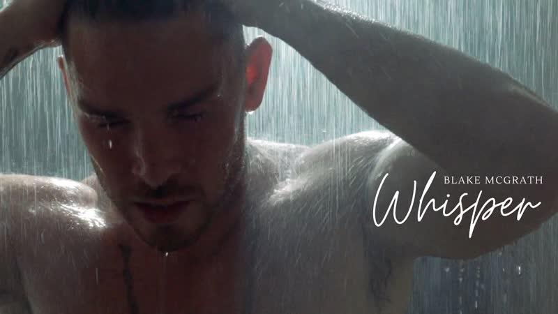Blake McGrath - Whisper (Artist Cut) [Rus.Sub]