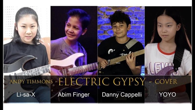 Andy Timmons Electric Gypsy cover Li sa X Abim Finger Danny Cappelli Yoyo