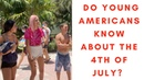 Young Americans Know Nothing About The 4th of July