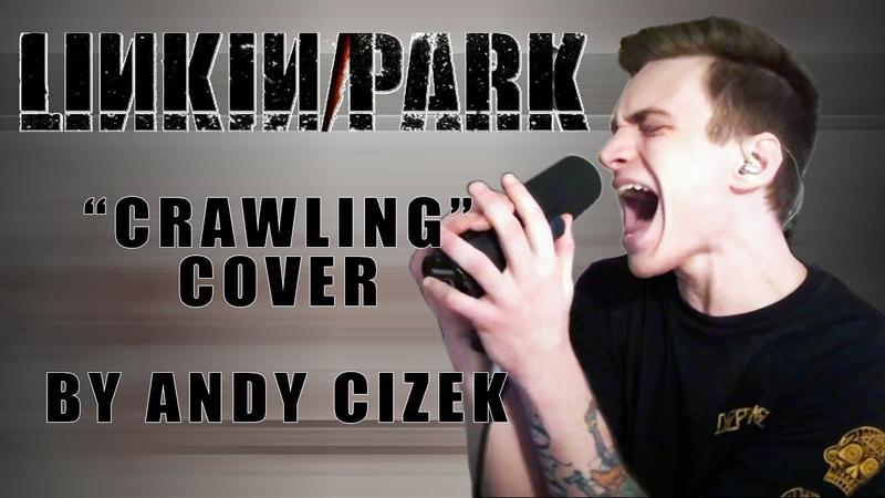 Linkin Park Crawling VOCAL COVER